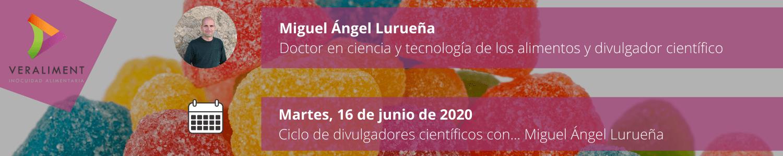 Ciclo Divulgadores Científicos Miguel A Lurueña